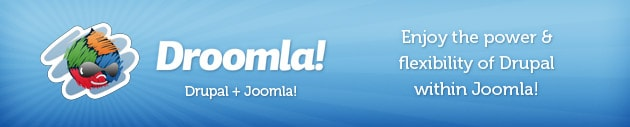 Droomla extension released! The Power of Drupal inside Joomla!