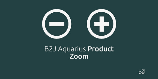 b2j-aquarius-product-zoom-pro