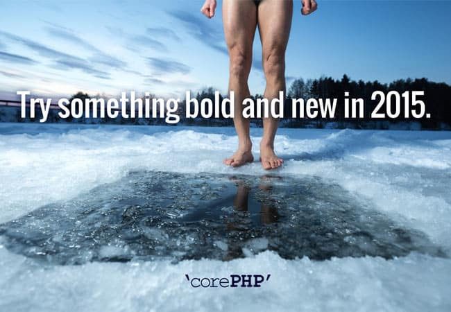 Try something bold and new in 2015