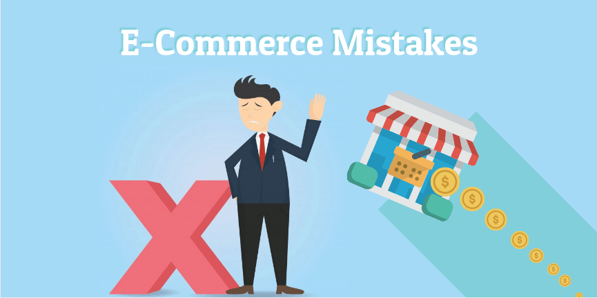 Want A Thriving Business? Avoid These Ecommerce Mistakes!