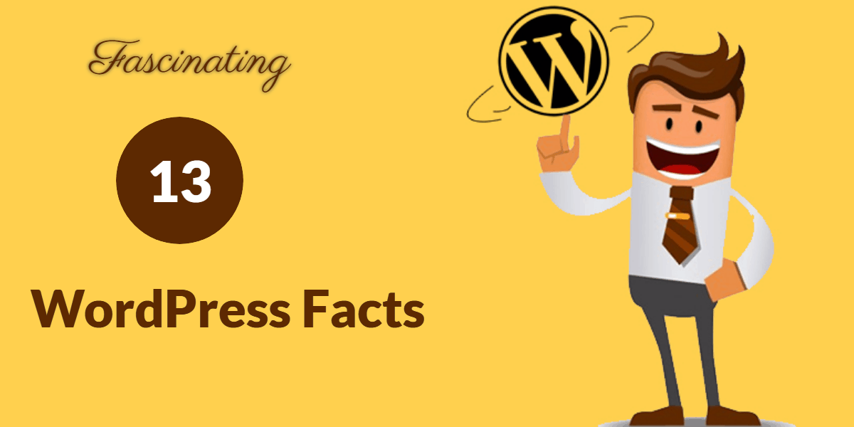C:\Users\kalraminkle\Desktop\13 Most Fascinating Facts You Apparently Don't Know About WordPress.png