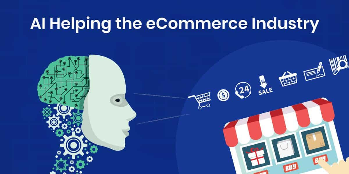 How-AI-Helping-the-eCommerce-industry-technoscore img1.jpg