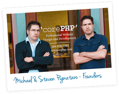 Michael and Steven Pignataro - Partners at 'corePHP'